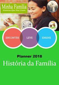 As Tontas Vão Ao Céu: Planner - História da Família 2018