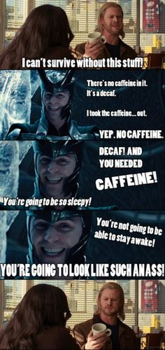 Loki'd!! This won't be funny unless you've seen the Loki'd videov<=== loki would have hell to pay if he messed with my coffee... hell. to. pay!