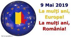 9 Mai 2019 La mulți ani, Europa! La mulți ani, România! 9 Mai, Christmas Bulbs, Holiday Decor, Europe, Christmas Light Bulbs