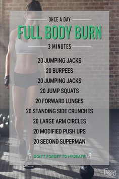 Add this 3 minute, full body burn workout to your daily routine to tone muscles with high intensity cardio and muscle strengthening exercises.