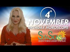 November 4th Birthdays Personality Horoscope 2015 - 2016 - YouTube