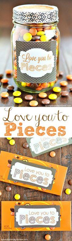 Love you to pieces mason jar gift + printable tag