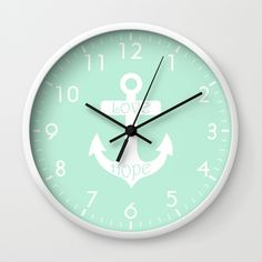 Buy Love Hope Anchor Mint Green Wall Clock by beautifulhomes. Worldwide shipping available at Society6.com. Just one of millions of high quality products available.
