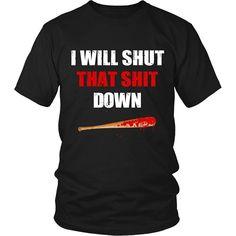 I Will Shut That Shit Down Quote T-Shirt Cotton Short Sleeve Black Men's Funny T Shirt - Black / M