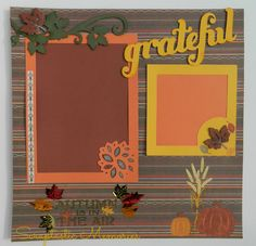 Artbooking - Give Thanks Layout #2 www.scraptasticmemories.com