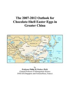 The 2007-2012 Outlook for Chocolate-Shell Easter Eggs in Greater China http://www.easterdepot.com/the-2007-2012-outlook-for-chocolate-shell-easter-eggs-in-greater-china-2/ #easter  This study covers the latent demand outlook for chocolate-shell Easter eggs across the regions of Greater China, including provinces, autonomous regions (Guangxi, Nei Mongol, Ningxia, Xinjiang, Xizang – Tibet), municipalities (Beijing, Chongqing, Shanghai, and Tianjin), special administrative regions (Hong..