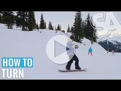How to Turn on a Snowboard - YouTube