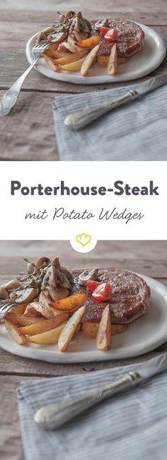 Butterzart mit brauner Kruste - ein waschechtes Porterhouse-Steak braucht nichts als eine heiße Pfanne und ein paar würzige Potatoe Wedges.