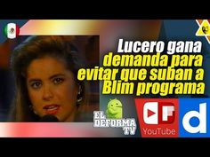 Lucero gana demanda para evitar que suban a Blim el programa donde se ec...