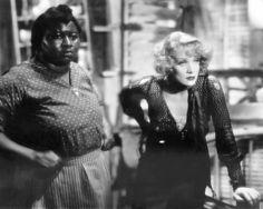 Hattie McDaniel and Marlene Dietrich in Blonde Venus  (Josef von Sternberg, 1932).