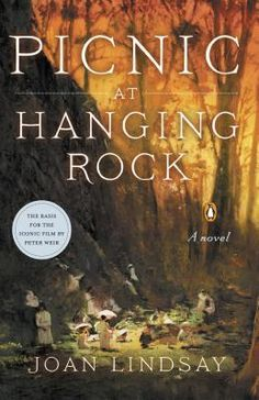 Picnic at Hanging Rock: A Novel ~ Discussed on WSIRN episode 62 ~ set in Australia