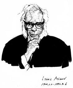 「人間は、無用な知識を喜ぶ唯一の動物である」 アイザック・アシモフ
