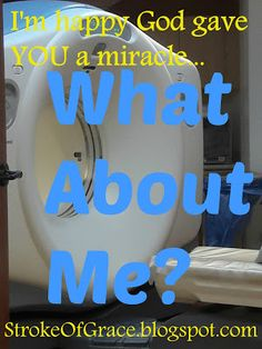 Stroke of Grace: What About Me? Real Life, My Life, Im Happy, Jenni, Chronic Illness, Blessing, Natural Health, Faith, Hero