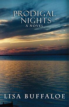 Prodigal Nights by Lisa Buffaloe http://www.amazon.com/dp/B008RCNAIC/ref=cm_sw_r_pi_dp_l-18wb03R8PFY