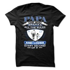 PAPA One Who Breaks All The Rules And ...