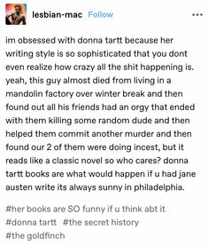 Book Suggestions, Book Recommendations, Book Memes, Book Quotes, Reading Lists, Book Lists, I Love Books, Books To Read, Donna Tartt