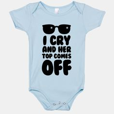 I Cry and Her Top Comes Off | HUMAN | T-Shirts, Tanks, Sweatshirts and Hoodies