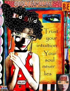 Day 60 - Trust Your Intuition by Nancy Baumiller ©2016 All Rights Reserved - 365 Days of Spirit Art Journaling for Artists project.  Creds: Borders & Bits: http://www.mischiefcircus.com/shop/product.php?productid=17644&cat=0&page=1  Funky People Parts 2: http://www.mischiefcircus.com/shop/product.php?productid=21178&cat=0&page=1