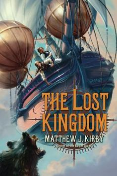 """The Lost Kingdom"" by Matthew J. Kirby. On the eve of the French and Indian War, Billy Bartram and his naturalist father travel into the American wilderness in an airship--pursued by a party of French soldiers and haunted by a terrifying bear-wolf--on a quest to find the lost kingdom of the Welsh prince Madoc. Grades 4-9"