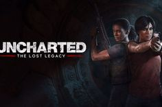 PSX 2016: Uncharted The Lost Legacy é apresentado com gameplay!