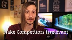 Make Your Competitors Irrelevant http://seanwes.tv/148