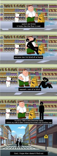 I hope Alan doesnt find out Proper funny family guy 😂 Family Guy Funny, Family Guy Quotes, Funny Memes, Hilarious, Jokes, Memes Humor, Funny Videos, Funny Shit, Funny Stuff