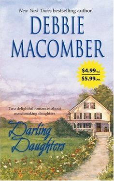 Darling Daughters: Yours And Mine\Lone Star Lovin' by Debbie Macomber, http://www.amazon.com/dp/0778323811/ref=cm_sw_r_pi_dp_dNKTqb1P3WQQS