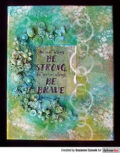 Mixed Media canvas created by Suzanne Czosek using Darkroom Door Be Brave Quote Stamp Mixed Media Canvas, Mixed Media Art, Door Quotes, Brave Quotes, Stamps, Create, Projects, Blog, Cards