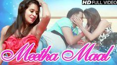 Meetha Maal || New Haryanvi 2016 || Sushila Thakher || Romantic Song