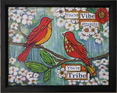 Your Vibe Attracts Your Tribe, Original Painting, Birds in a Tree, Mothers Day, Graduation Gift, Quote, Saying, Wisdom, by Debmoart on Etsy