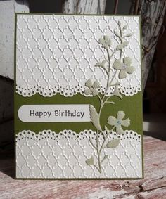 Happy Birthday/pretty use of die cuts/embossing - could be used for a bustier card by Joan Briggs Wamsley