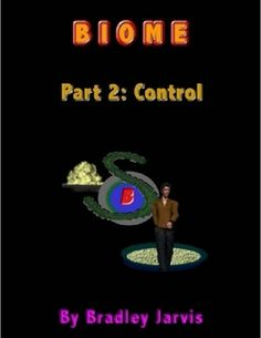 Buy Biome Part Control by Bradley Jarvis and Read this Book on Kobo's Free Apps. Discover Kobo's Vast Collection of Ebooks and Audiobooks Today - Over 4 Million Titles! Biomes, The World's Greatest, Audiobooks, Ebooks, This Book, Hero, Reading, Life, Free Apps