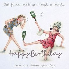 best friend quotes Cards Best Friends Make You Laugh Best Friends Make You Laugh - Berni Parker Designs Happy Birthday Best Friend, Happy Birthday Quotes, Happy Birthday Images, Happy Birthday Greetings, Happy Birthday Wishes Bestfriend, Birthday Sayings, Sister Birthday, Happy Quotes, Birthday Cards
