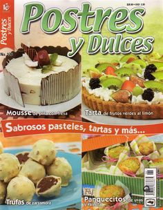 Album Archive - Postres y Dulces Mexican Food Recipes, Sweet Recipes, Polly Polly, Peruvian Recipes, Secret Recipe, Bakery, Food And Drink, Cooking Recipes, Yummy Food