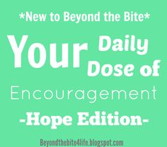 Daily Dose of Encouragement: Hope Edition #chroniclyme