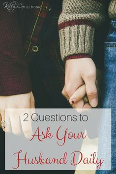 How to bless your husband by asking just 2 questions each day! Check out what…