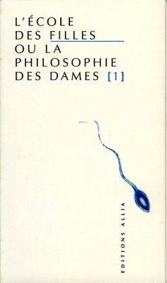 http://www.images-booknode.com/book_cover/90/l-ecole-des-filles-ou-la-philosophie-des-dames,-tome-1-90175-250-400.jpg