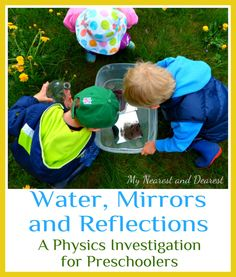 Water mirrors and reflections. An early physics exploration. Your kids will love seeing how their reflections change when water is added.