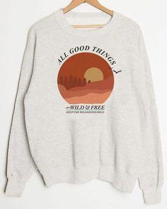 All Good Things sweatshirt DN - sweatshirt fashion Cute Sweatshirts, Cute Shirts, Hoodies, Grunge Style, Soft Grunge, Tokyo Street Fashion, Earl Sweatshirt, Graphic Sweatshirt, Crew Neck Sweatshirt