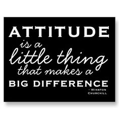 It's all about the attitude simply change:)