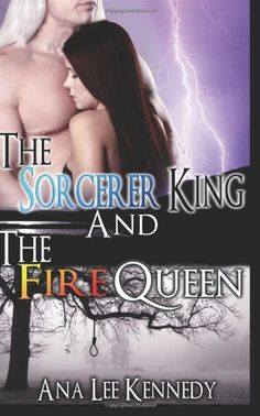 The Sorcerer King and the Fire Queen by Ana Lee Kennedy http://www.amazon.com/dp/1626010870/ref=cm_sw_r_pi_dp_21tNwb133F5P7