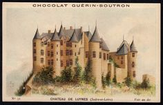 """Château de Luynes   Chocolate Guerin-Boutron """"Chateaux"""" (series of 72 issued around 1900) #32 Chateau de Luynes (Indre-et-Loire)"""