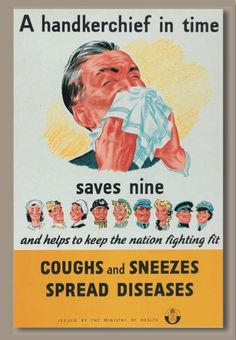 Coughs and sneezes spread diseases, Ministry of Health The National Archives. Wish the library patron who gave me this cold could see this poster. Medical Posters, Ww2 Posters, Safety Posters, Retro Ads, Vintage Advertisements, Funny Vintage Ads, Vintage Advertising Posters, Medical History, Old Ads