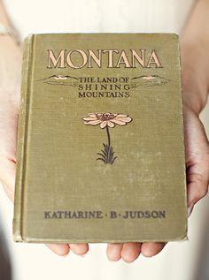 Montana: The Land of Shining Mountains