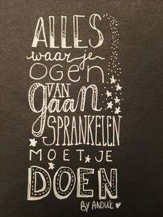Gemaakt door Anouk ❤️ Happy Quotes, Best Quotes, Nice Quotes, Cool Words, Wise Words, Motivational Quotes, Inspirational Quotes, Word Sentences, Dutch Quotes