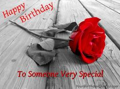 Birthday Wishes to Someone Very Special