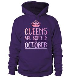 Queens are born in October.  See more:January*February*March* April * May * June * July * August * September * October * November * December   Special Offer, not available anywhere else! Worldwide Shipping! Available in a variety of styles and colors Buy yours now before it is too late!  Secured payment via Visa / Mastercard / Amex / PayPal