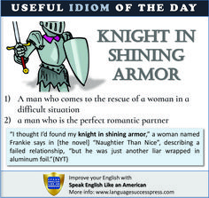 The dude who rescues damsels in distress! 😅 Learning English Online, Knight In Shining Armor, English Idioms, Damsel In Distress, American English, Learn English, Vocabulary, Improve Yourself, Novels