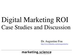 digital-marketing-roi-case-studies-by-augustine-fou by Dr Augustine Fou via Slideshare