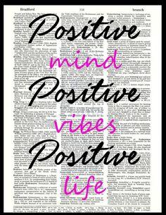 Positive Mind, Positive Vibes, Positive Life. Dictionary Art Print